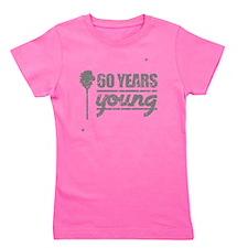 60 Years Young (Birthday) Girl's Tee