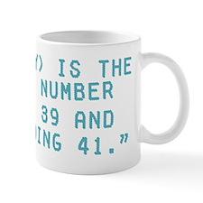 40 is Mug