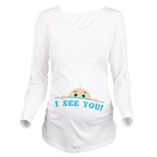 I See You Long Sleeve Maternity T-Shirt