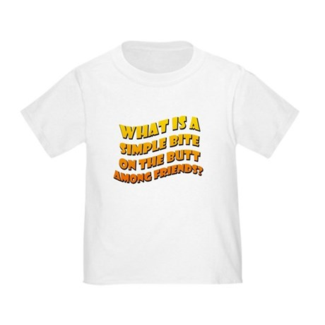 Bite On The Butt Toddler T-Shirt