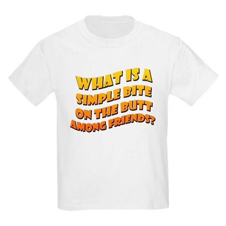 Bite On The Butt Kids T-Shirt