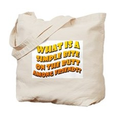 Bite On The Butt Tote Bag