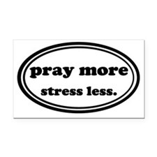 Pray More Stress Less Rectangle Car Magnet