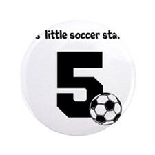 "Little Soccer Star Custom Age 3.5"" Button"