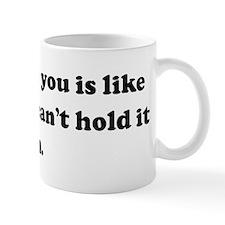 My love for you is like diarr Mug