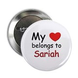 My heart belongs to sariah Button