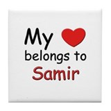 My heart belongs to samir Tile Coaster