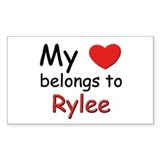 My heart belongs to rylee Rectangle Decal