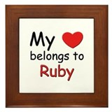 My heart belongs to ruby Framed Tile