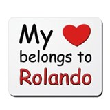 My heart belongs to rolando Mousepad