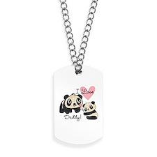 Pandas I Love Daddy Dog Tags