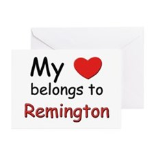 My heart belongs to remington Greeting Cards (Pack
