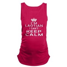 I Am Laotian I Can Not Keep Calm Maternity Tank To