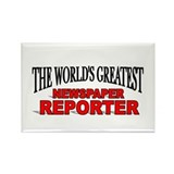 """The World's Greatest Newspaper Reporter"" Rectangl"