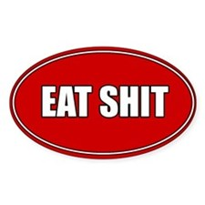 Decal-Eat Shit