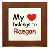 My heart belongs to raegan Framed Tile