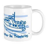 I'd Rather Be Trawlering Mug