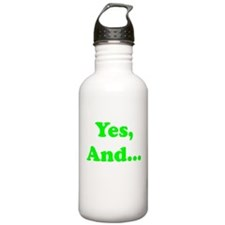 Yes, And... Water Bottle
