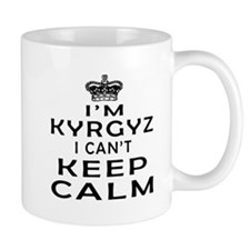 I Am Kyrgyz I Can Not Keep Calm Mug
