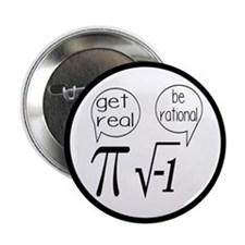 """Get Real, Be Rational Math Humor 2.25"""" Button"""