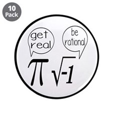 "Get Real, Be Rational Math Humor 3.5"" Button (10 p"