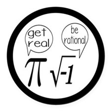 Get Real, Be Rational Math Humor Round Car Magnet