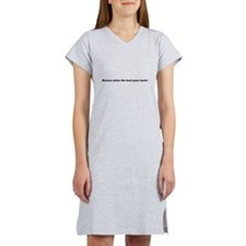 Absence makes the heart grow fo Women's Nightshirt