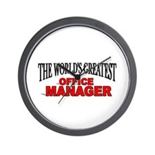 """The World's Greatest Office Manager"" Wall Clock"
