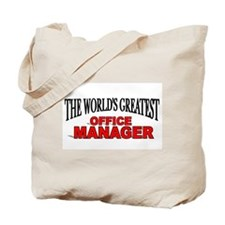 """The World's Greatest Office Manager"" Tote Bag"