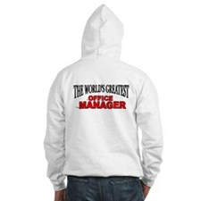 """The World's Greatest Office Manager"" Hoodie"