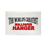 """The World's Greatest Wallpaper Hanger"" Rectangle"