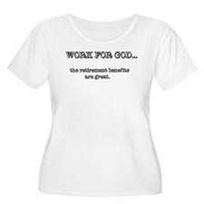 Work For God Plus Size T-Shirt