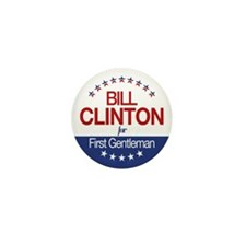 Bill Clinton For First Gentleman Mini Button (100