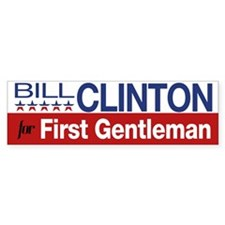 Bill Clinton For First Gentleman Bumper Sticker
