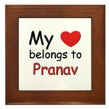 My heart belongs to pranav Framed Tile