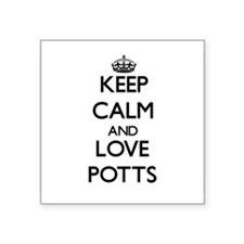 Keep calm and love Potts Sticker
