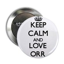 "Keep calm and love Orr 2.25"" Button"