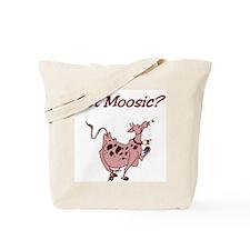 Got Moosic? Tote Bag