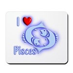I Love Pisces Mousepad