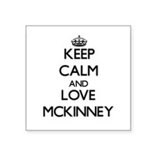 Keep calm and love Mckinney Sticker