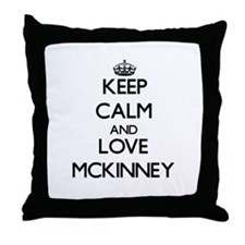Keep calm and love Mckinney Throw Pillow