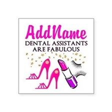 "SUPER DENTAL ASST Square Sticker 3"" x 3"""