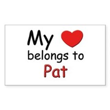 My heart belongs to pat Rectangle Decal