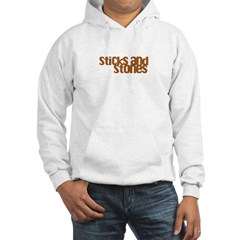 Sticks and Stones Hooded Sweatshirt