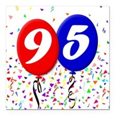 "95th Birthday Square Car Magnet 3"" x 3"""