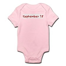 """September 18"" printed on a Infant Bodysuit"