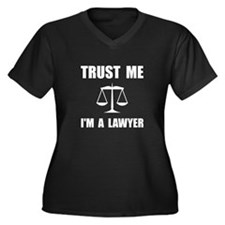 Trust Me Lawyer Plus Size T-Shirt