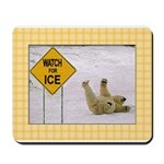 Watch for Ice 2 Mousepad