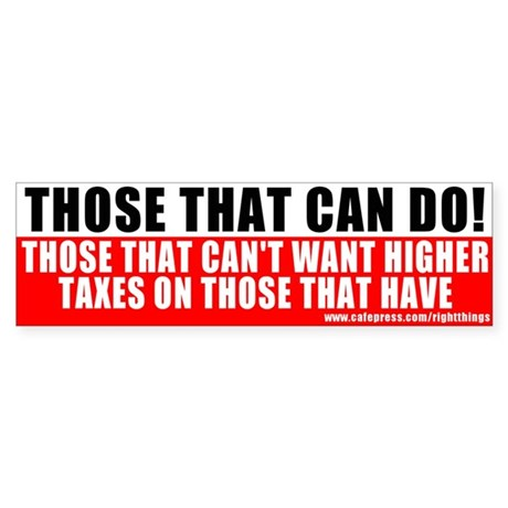 Those that can DO! Bumper Sticker