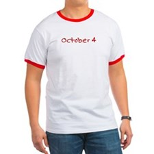 """October 4"" printed on a T"